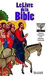 Le livre de la Bible: L'Ancien et le Nouveau Testament par Musset
