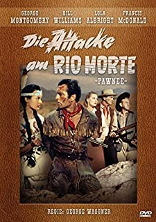 Die Attacke am Rio Morte (Western Filmjuwelen)