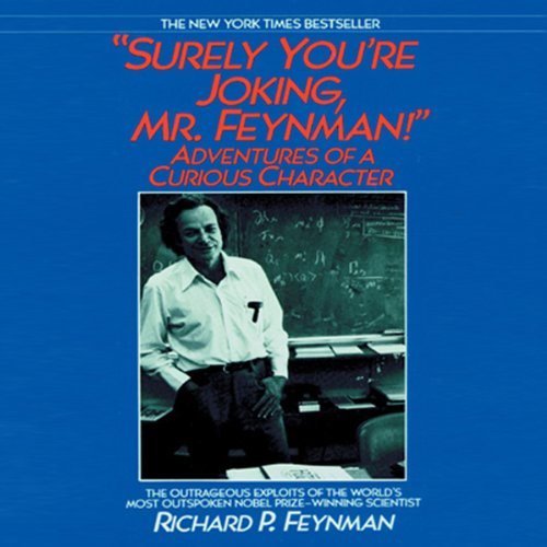 Surely You're Joking, Mr. Feynman!  Audiolibri