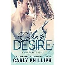 Dare to Desire (Dare to Love Book 2) (English Edition)