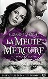 Bracken Slater - La Meute Mercure, T4 - Format Kindle - 9782811227913 - 5,99 €