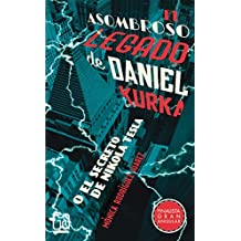 El asombroso legado de Daniel Kurka: O el secreto de Nikola Tesla (Gran angular)