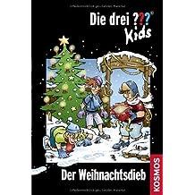 Die drei ??? Kids. 57. Der Weihnachtsdieb von Blanck. Ulf (2013) Gebundene Ausgabe
