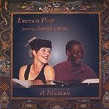 Felicidade by Emerson Pirot (2005-06-02)