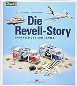 Die Revell-Story - Bauanleitung zum Erfolg de Ulli Taubert