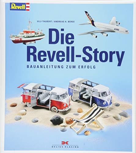 Die Revell-Story: Bauanleitung zum Erfolg (Die Panzer Deutsche Modell)