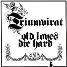 Old Loves die Hard