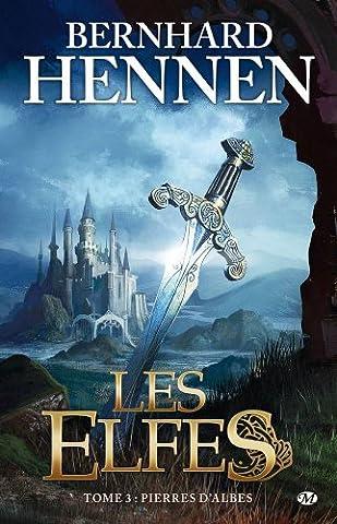 Les Elfes, tome 3 : Pierres