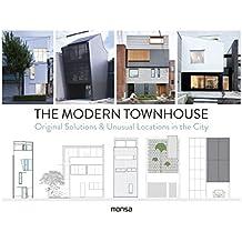 Modern Tounhouse: Original Solutions & Unusual Locations
