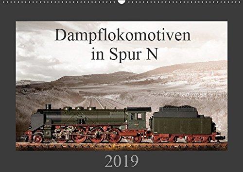 Dampflokomotiven in Spur N (Wandkalender 2019 DIN A2 quer): 13 Motive von Dampfloks in der Spur N (Monatskalender, 14 Seiten ) (CALVENDO Hobbys)