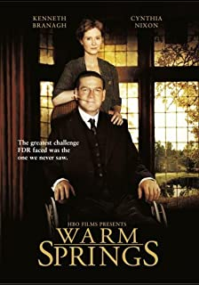 Warm Springs by Cynthia Nixon, Kathy Bates, David Paymer Kenneth Branagh