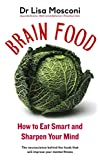 #5: Brain Food: How to Eat Smart and Sharpen Your Mind