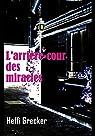 L'arrière-cour des miracles par Collectif