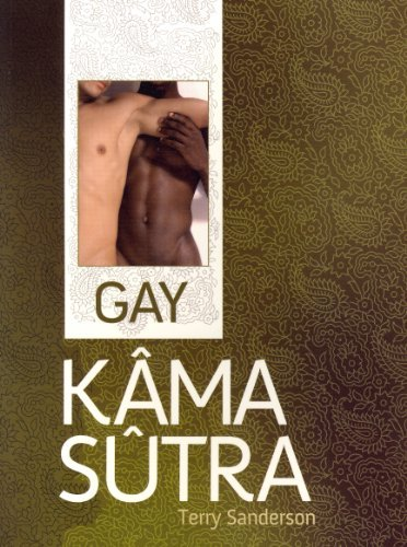 Gay K???ma S??tra by Terry Sanderson (2011-05-02)
