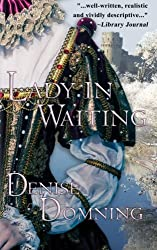 Lady in Waiting by Denise Domning (2014-03-07)