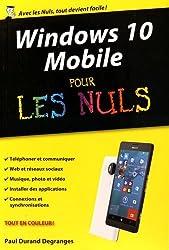 Windows 10 Mobile poche pour les Nuls