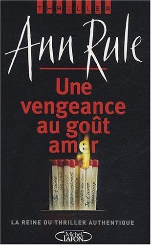 """<a href=""""/node/459"""">Une vengeance au goût amer</a>"""