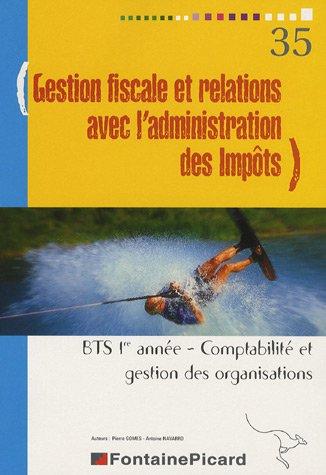 Gestion fiscale et relations avec l'administration des impôts BTS CGO 1e Année