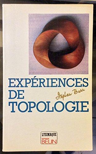 Expériences de topologie par Stephen Barr
