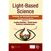 Light-Based Science: Technology and Sustainable Development The Legacy of Ibn al-Haytham (Multidisciplinary and Applied Optics)