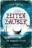 Zeitenzauber: Die magische Gondel (Baumhaus Verlag)