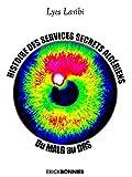 Histoire des services secrets algériens : Du MALG au DRS