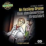 An Exciting Cruise - Eine abenteuerliche Kreuzfahrt - Hörbuch (2 Audio-CDs mit Begleitheft) (Hörbücher