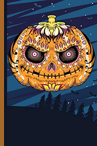 Pumpkin Head Sugar Skull: Sugar Skull Halloween Journal Gift idea, Fun Diary, Study Notebook, Day of the Dead Lined Journal, Special Writing Workbook