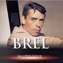 Master Serie : Jacques Brel Vol. 1 - Edition remasterisée avec livret