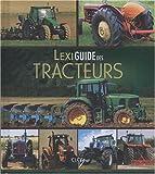 Lexiguide des tracteurs - Elcy - 15/03/2010
