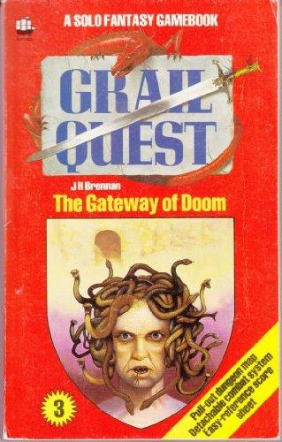 Grail Quest: Gateway of Doom Bk. 3 (A Solo fantasy gamesbook) por J.H. Brennan