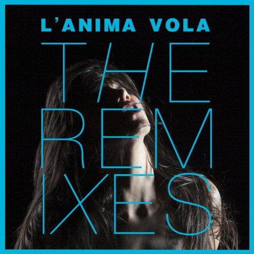 L'anima vola - The Remixes