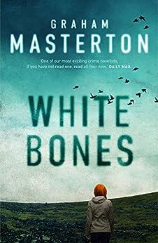 White Bones (Katie Maguire Book 1) by [Masterton, Graham]