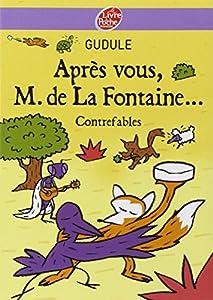 """Afficher """"Après vous, M. de La Fontaine..."""""""