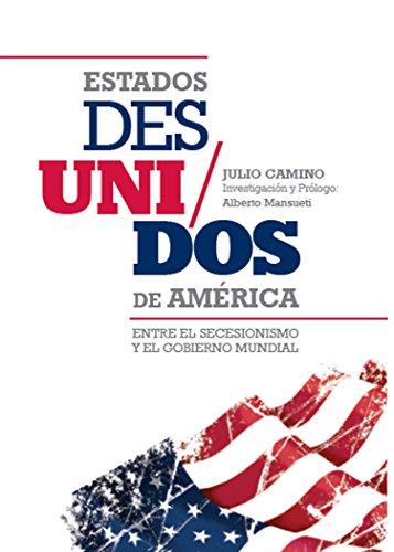 ESTADOS DES/UNIDOS de AMERICA por Julio Camino