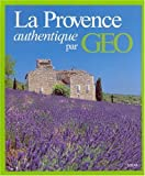 La Provence authentique par GEO