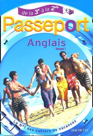 Passeport Anglais Langue 1 : De la 3e à la 2e