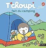 "Afficher ""T'choupi n° 62 T'choupi fait du camping"""