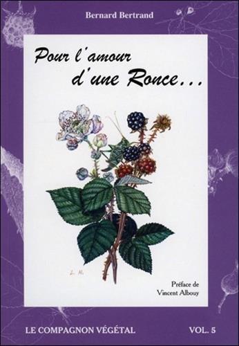 Pour l'amour d'une Ronce... - Vol. 5