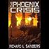 The Phoenix Crisis (The Phoenix Conspiracy Series Book 3)