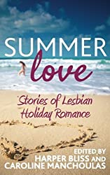 Summer Love: Stories of Lesbian Holiday Romance by Harper Bliss (2015-06-14)