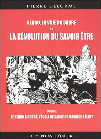 Kendo, la voie du sabre ou La Rvolution du savoir tre - Le Kendo  Rudr, l'cole de danse de Maurice Bjart