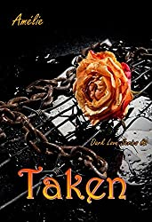 Taken: 'Dark Love' series #2