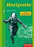 Horizonte - Geschichte für Gymnasien in Hessen und im Saarland- Ausgabe 2013: Schülerband 4