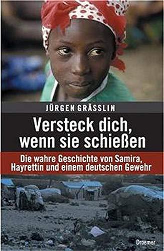 sie schießen: Die wahre Geschichte von Samiira, Hayrettin und einem deutschen Gewehr ()