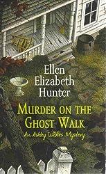 Murder on the Ghost Walk