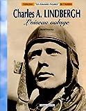 Charles A. Lindbergh - L'oiseau volage