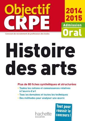 CRPE en fiches : Histoire des arts par Daniel Lagoutte