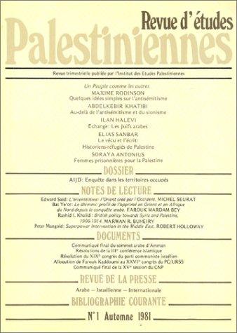 Revue d'études palestiniennes, numéro 1 (automne 1981)