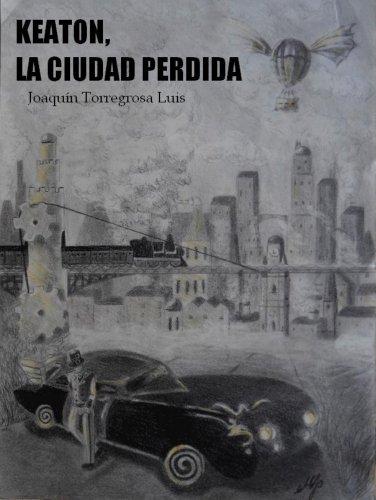 KEATON, La Ciudad Perdida. por Joaquin Torregrosa Luis